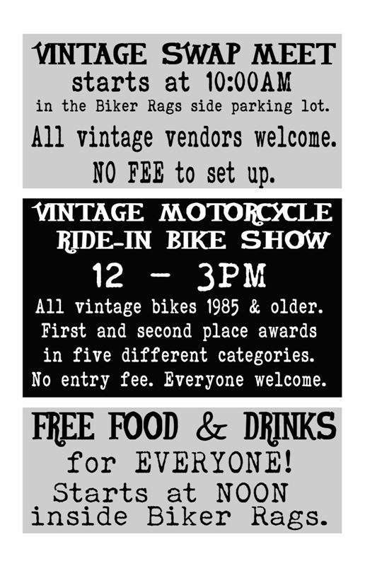 The day featured a ride in vintage motorcycle show, a vintage swap meet, and free food.